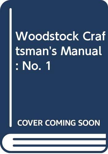 Woodstock Craftsman's Manual: Young, Jean