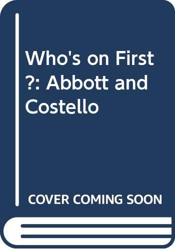 9780289703359: Who's on First?: Abbott and Costello