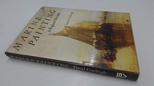 9780289703779: Marine Painting: England, 1700-1900