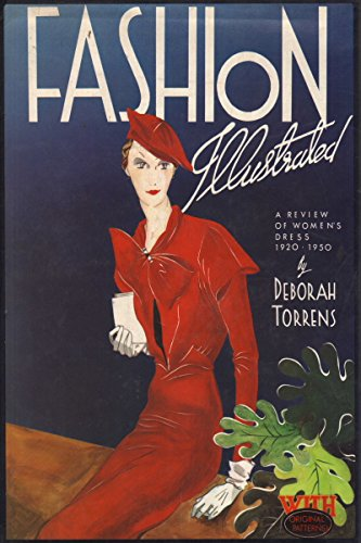Fashion Illustrated. A review of women's dress 1920-1950