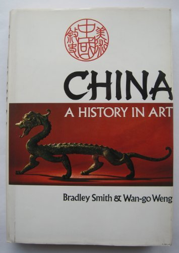9780289704134: China: A History in Art