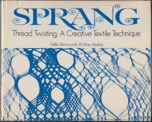 9780289704608: Sprang: Thread Twisting, A Creative Textile Technique