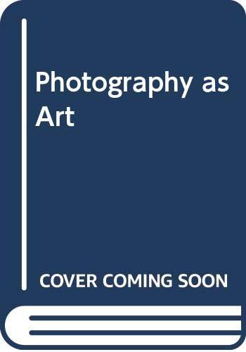 9780289704639: Photography as Art