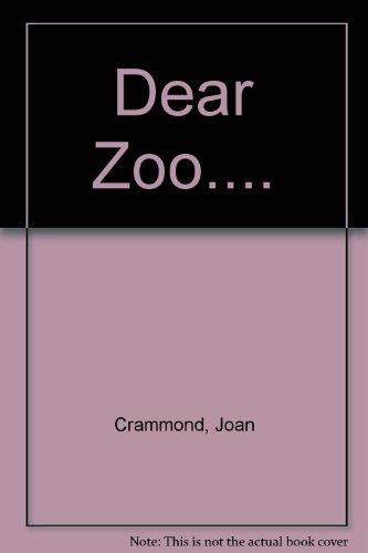 Dear Zoo.: Joan Crammond
