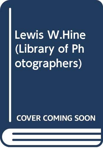 9780289706237: Lewis W.Hine (Library of Photographers)