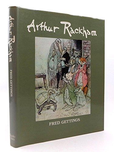 9780289706695: Arthur Rackham: A study of his Art and Illustrations