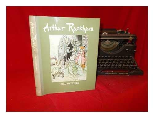 ARTHUR RACKHAM: A Study of His Art and Illustrations