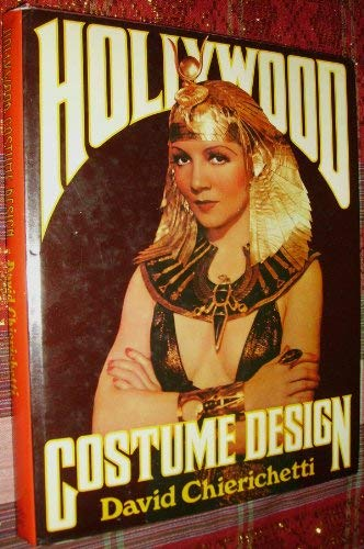 Hollywood Costume Design: Chierichetti, David