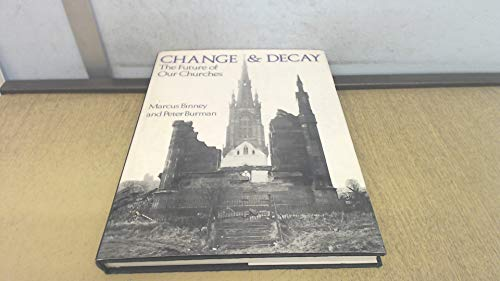 9780289707746: Change and Decay: Future of Our Churches