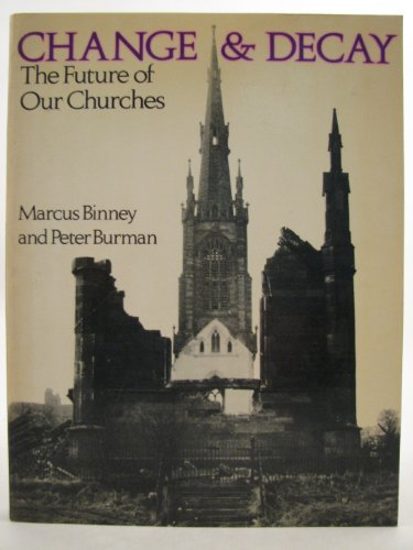 9780289707753: Change and Decay: Future of Our Churches