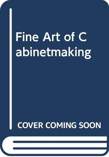 9780289707975: Fine Art of Cabinetmaking