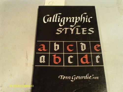 9780289708484: Calligraphic Styles