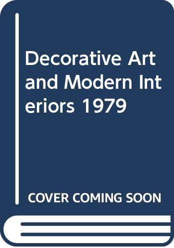 9780289708606: Decorative Art and Modern Interiors 1979