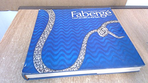 FABERGE Court Jeweller to the Tsars