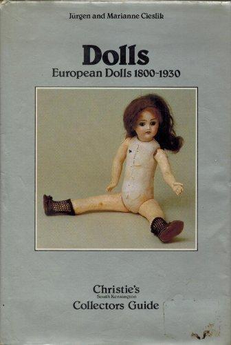 Dolls: European Dolls, 1800-1930 (Christie's South Kensington collectors' guides): ...