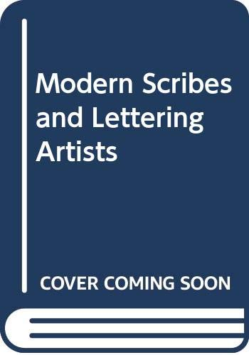 9780289709214: Modern Scribes and Lettering Artists