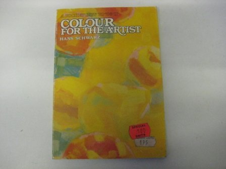 9780289709726: Colour for the Artist