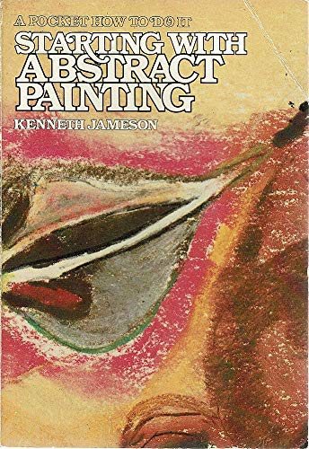 9780289709795: Starting with Abstract Painting