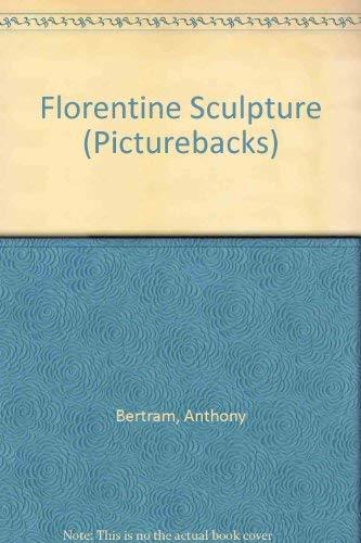 9780289795781: Florentine Sculpture (Picturebacks)