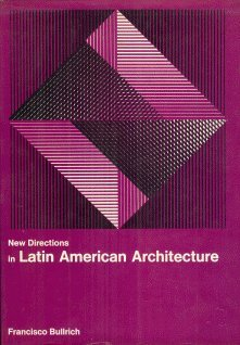 9780289796467: New Directions in Latin American Architecture (New directions in architecture)