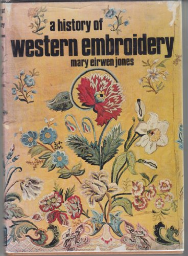 9780289796559: A History of Western Embroidery