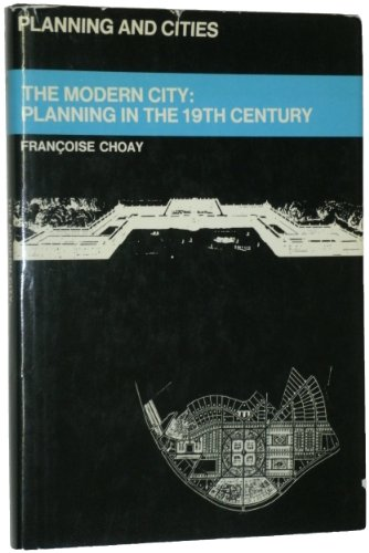 9780289796757: Modern City: Planning in the 19th Century (Planning & Cities)