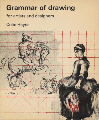 9780289796832: Grammar of Drawing for Artists and Designers (A Studio Vista/Van Nostrand Reinhold art paperback)