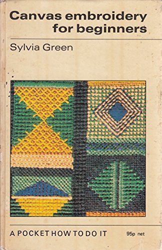 Canvas Embroidery for Beginners (How to Do it): Green, Sylvia