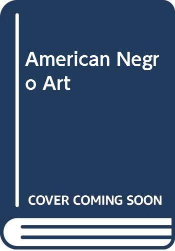 9780289797198: American Negro Art