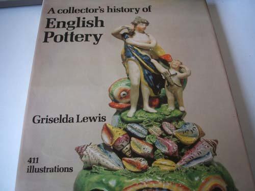 9780289797273: Collector's History of English Pottery