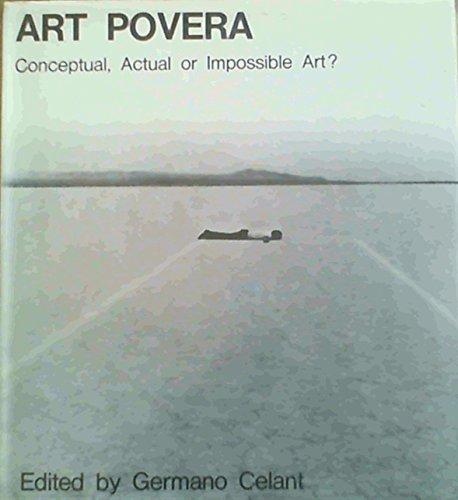 9780289797419: Art Povera: Conceptual, Actual or Impossible Art?
