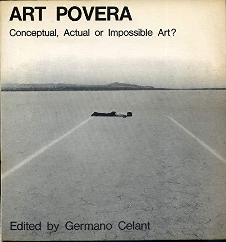 9780289797440: Art Povera: Conceptual, Actual or Impossible Art?