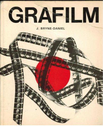 Grafilm : An Approach to a New Medium: Bryne-Daniel, J.
