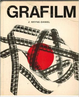 9780289797518: Grafilm: An Approach to a New Medium