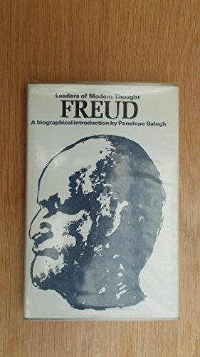 Freud: A Biographical Introduction (Leaders of Modern: Penelope Balogh