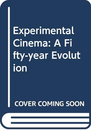 9780289797877: Experimental Cinema: A Fifty-year Evolution