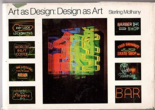 Art as Design, Design as Art: A