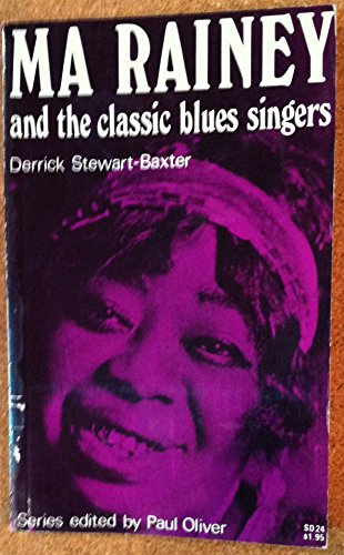 Ma Rainey and the Classic Blues Singers (Blues Paperbacks): Stewart-Baxter, Derrick