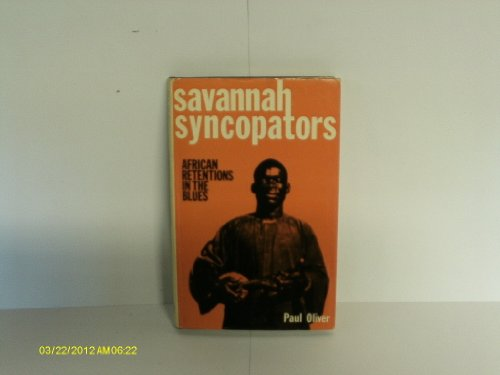 9780289798287: Savannah Syncopators: African Retentions in the Blues