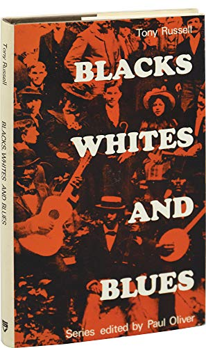 Blacks, Whites and Blues: Russell, Tony