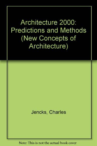 9780289798430: Architecture 2000: Predictions and Methods (New Concepts of Architecture)