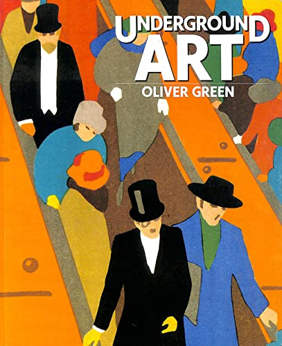Underground Art: London Transport Posters, 1908 to: Green, Oliver