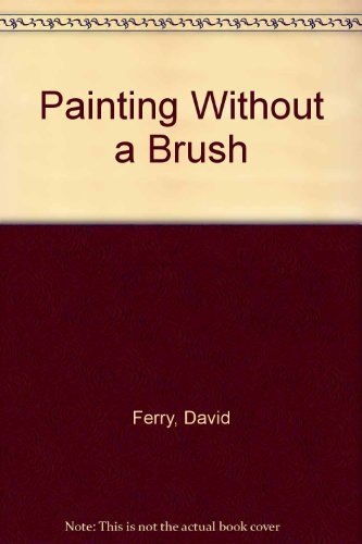 9780289800607: Painting Without a Brush