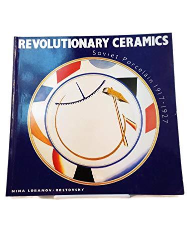 9780289800669: Revolutionary Ceramics: Soviet Porcelain, 1917-27