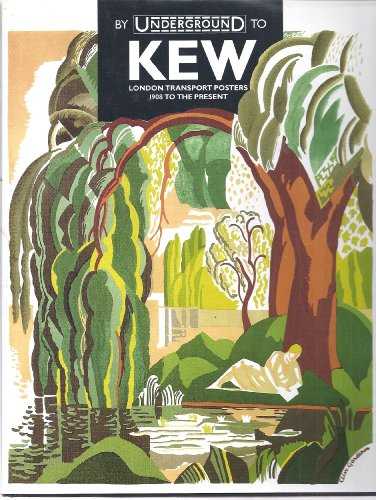 9780289800959: By Underground to Kew: London Transport Posters, 1908-91