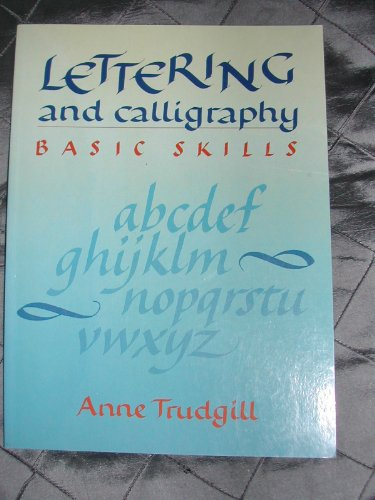 9780289800966: Lettering and Calligraphy: Basic Skills