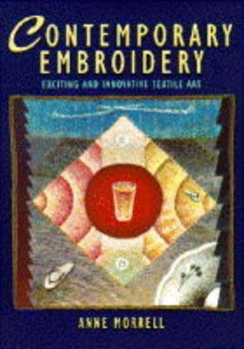 9780289801055: Contemporary Embroidery: Exciting and Innovative Textile Art