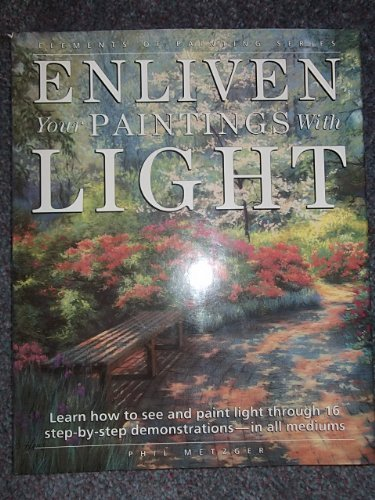 9780289801093: ENLIVEN YOUR PAINTINGS WITH LIGHT (ELEMENTS OF PAINTING)