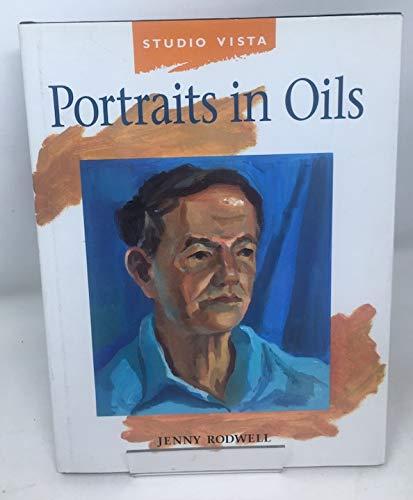 Portraits in Oils (Studio Vista Guide): Rodwell, Jenny