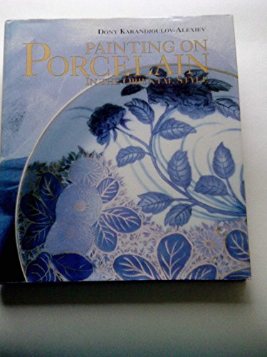 9780289801284: Painting on Porcelain in the Oriental Style